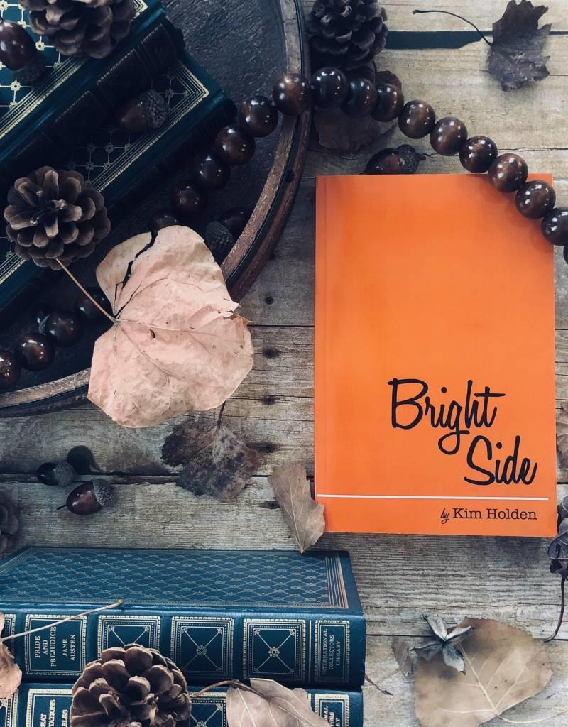 Bright Side by Kim Holden