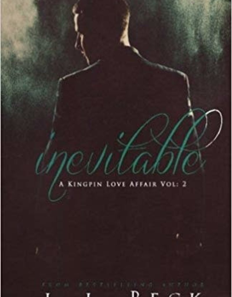Inevitable by JL Beck