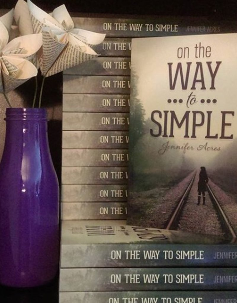 On the Way to Simple by Jennifer Acres