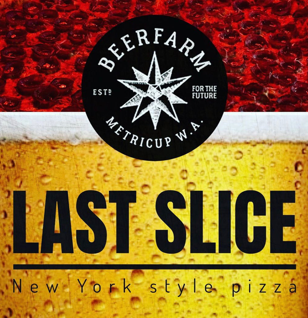 last slice pizza bunbury beer cider alcohol