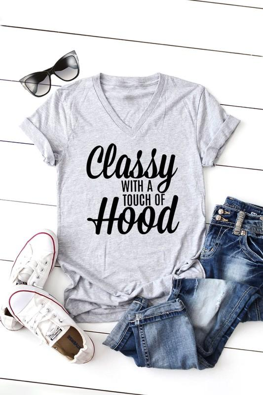 CLASSY with a touch of HOOD- Short Sleeve v Neck T-Shirt