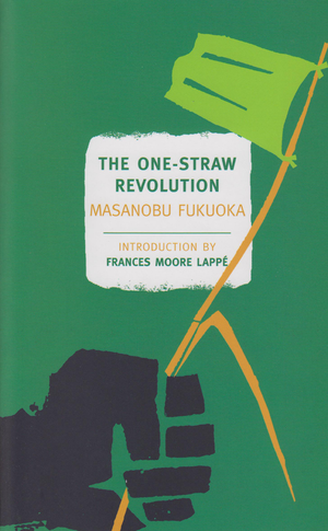 """The One-Straw Revolution"""
