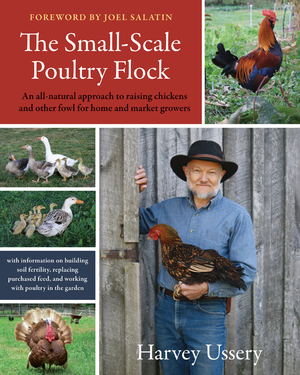 """The Small-Scale Poultry Flock"""