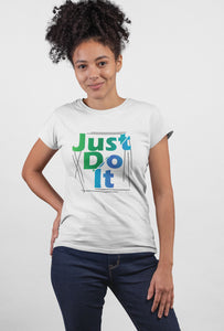 Just Do It Style - Short Sleeve White Color T-Shirt For Girls - stylewati.com