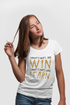 Sometimes You Win Sometimes You Learn - White Color Short Sleeve T-Shirt For Girls