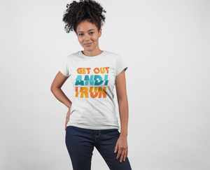 Get Out And Run ! White Cotton T-Shirt For Girls - stylewati.com