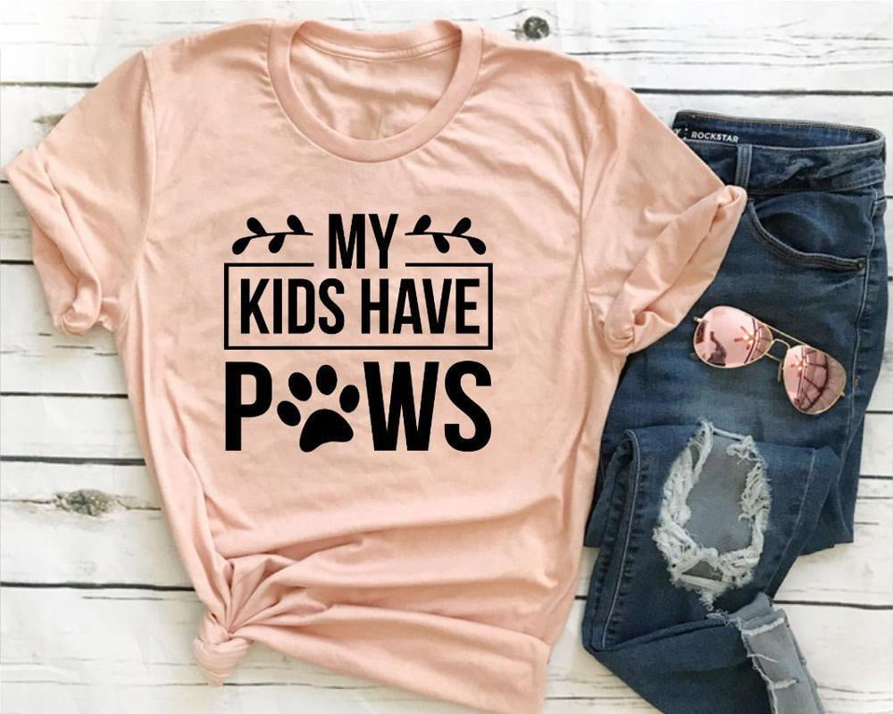 My Kids Have Paws T-Shirt - Inspire Hero