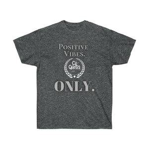 Positive Vibes (White) Unisex Ultra Cotton Tee