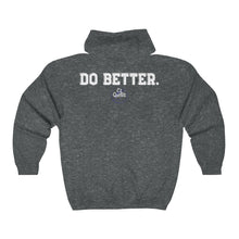 Load image into Gallery viewer, Do Better Full Zip Hooded Sweatshirt