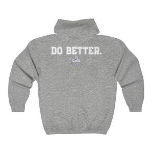 Do Better Full Zip Hooded Sweatshirt