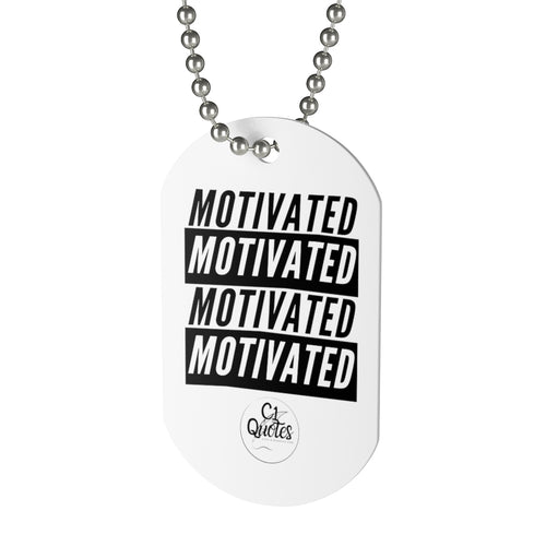 Motivated Dog Tag