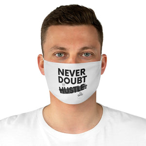 Never Doubt Fabric Face Mask