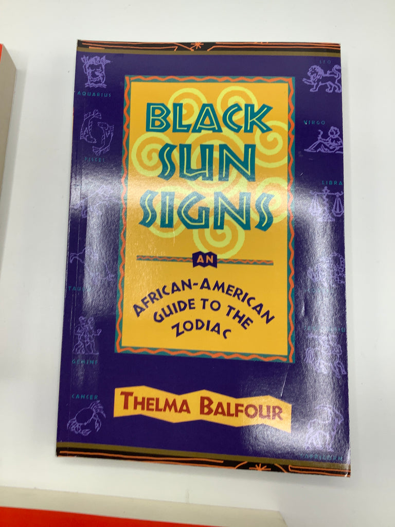 Black Sun Signs African -American Guide to the Zodiac