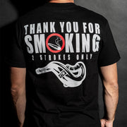 Thank You For Smoking Tee