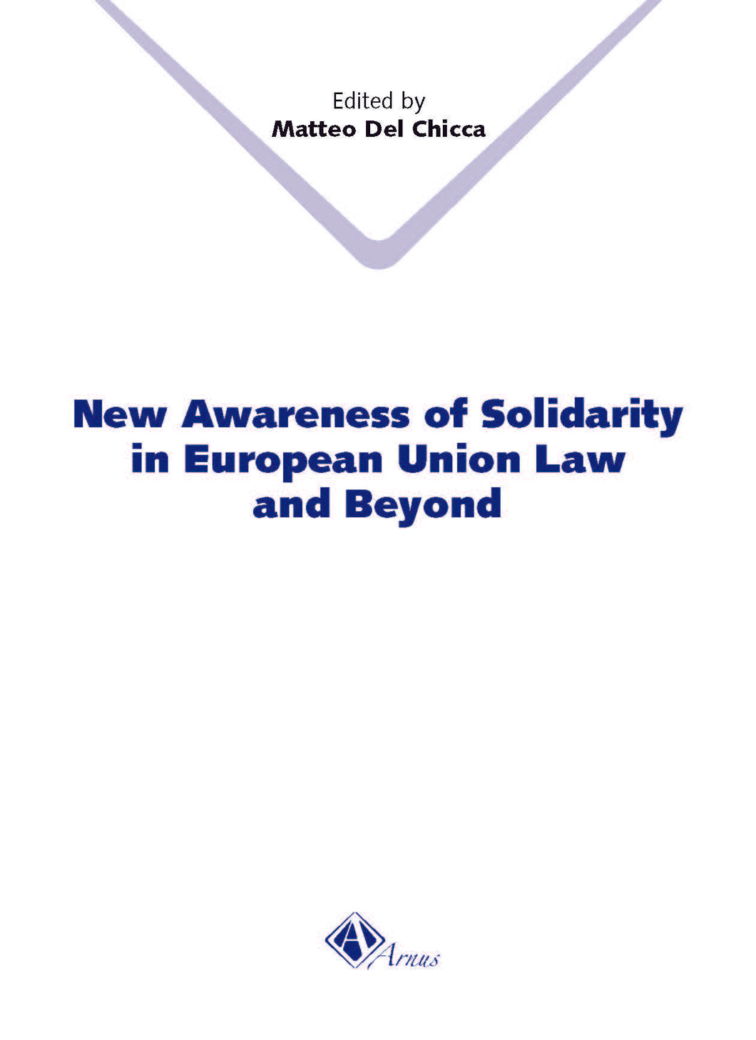 New Awareness of Solidarity in European Union Law and Beyond
