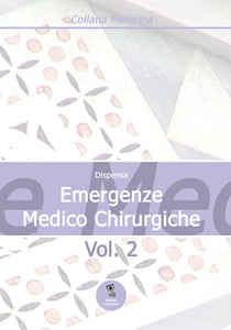 Dispensa Emergenze Medico Chirurgiche vol. II