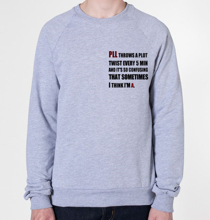 PLL Pretty Little Liars Funny Crewneck Fleece Sweater (Unisex) - CrewWear