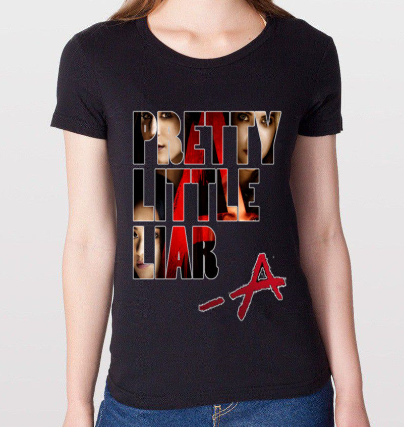 """Pretty Little Liar-A"" T-Shirt (Women) - CrewWear"