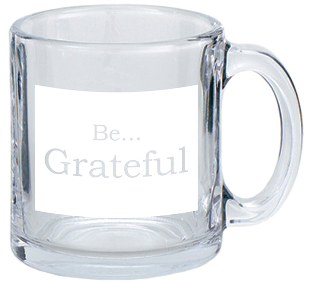 Be Grateful…Coffee Mug