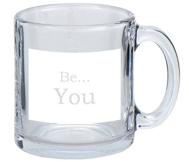 Be You…Coffee Mug