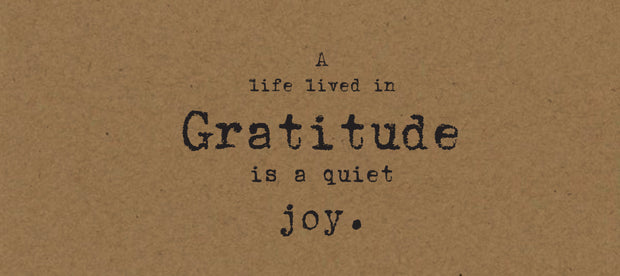 A life lived in Gratitude is a quiet joy Card on Kraft
