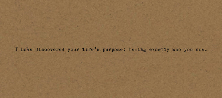 I have discovered your life's purpose card on Kraft