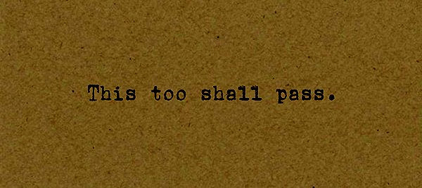 This too Shall Pass Card on Kraft