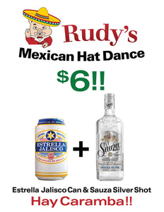"$6 Shot & Beer Special ""Mexican Hat Dance"""