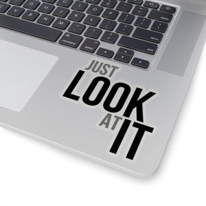 Ed Bassmaster - Just Look At It Quote - Funny Stickers - Stickers for Laptop - Waterbottle Sticker