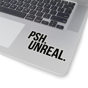psh unreal quote sticker decal transparent