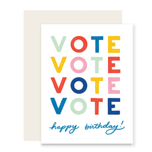 Vote! & Happy Birthday