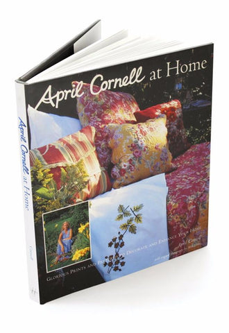 April Cornell At Home: Glorious Prints and Patterns to Decorate and Enhance Your Home by April Cornell