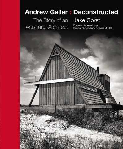 Andrew Geller: Deconstructed by Jake Gorst