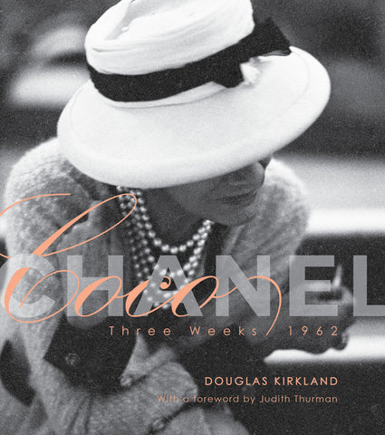Coco Chanel: Three Weeks/1962 Deluxe Edition by Douglas Kirkland