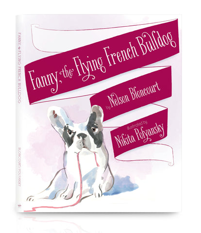 Fanny the Flying French Bulldog by Nelson Bloncourt