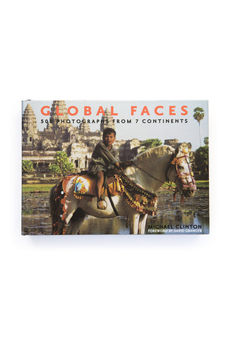Global Faces: 500 Photographs from 7 Continents by Michael Clinton