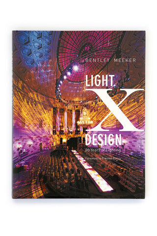 Light X Design by Bentley Meeker