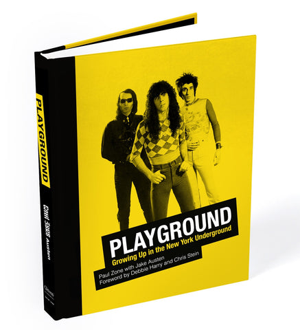 Playground: Growing Up in the New York Underground by Paul Zone