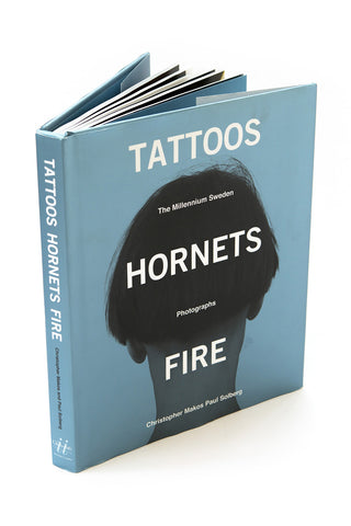 Tattoos Hornets Fire: The Millennium Sweden/Photographs