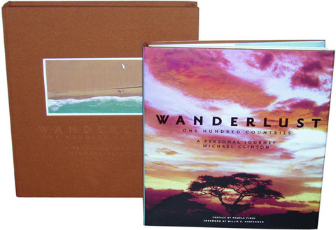 Wanderlust: One Hundred Countries, A Personal Journey Deluxe Edition by Michael Clinton