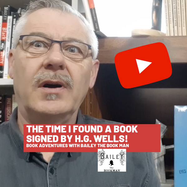 It was an exciting moment when Bailey the Book Man found a book signed by H.G. Wells