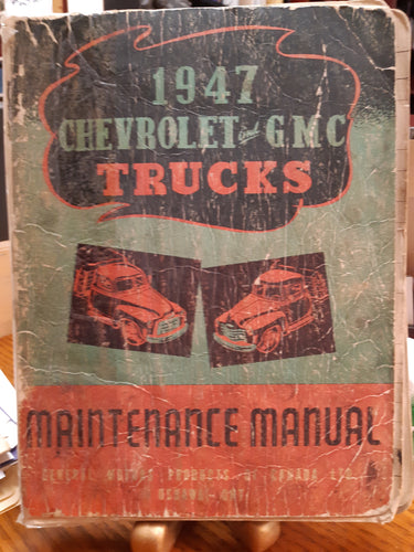 1947 Chevrolet and GMC Trucks Maintenance Manual
