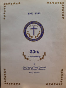 25th Anniversary of Our Lady of Good Counsel Catholic Women's League