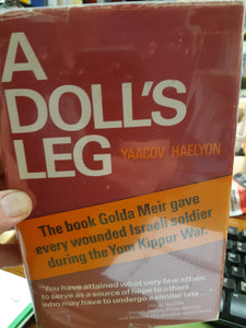 A Doll's Leg:The Story of a War Injury by Uri Haelyon