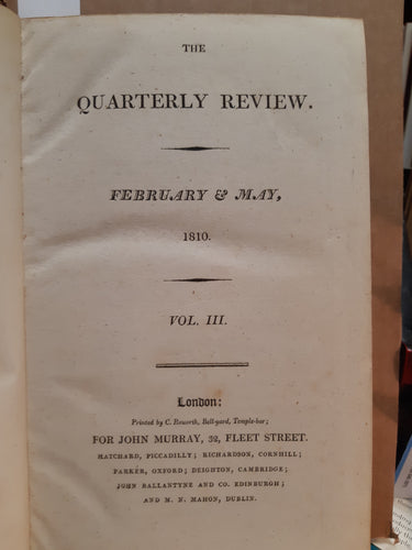 The Quarterly Review February and May 1810 Vol. III