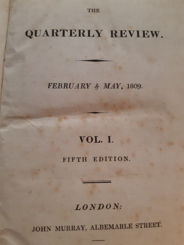 The Quarterly Review - February & May 1809 Vol. I Fifth Edition