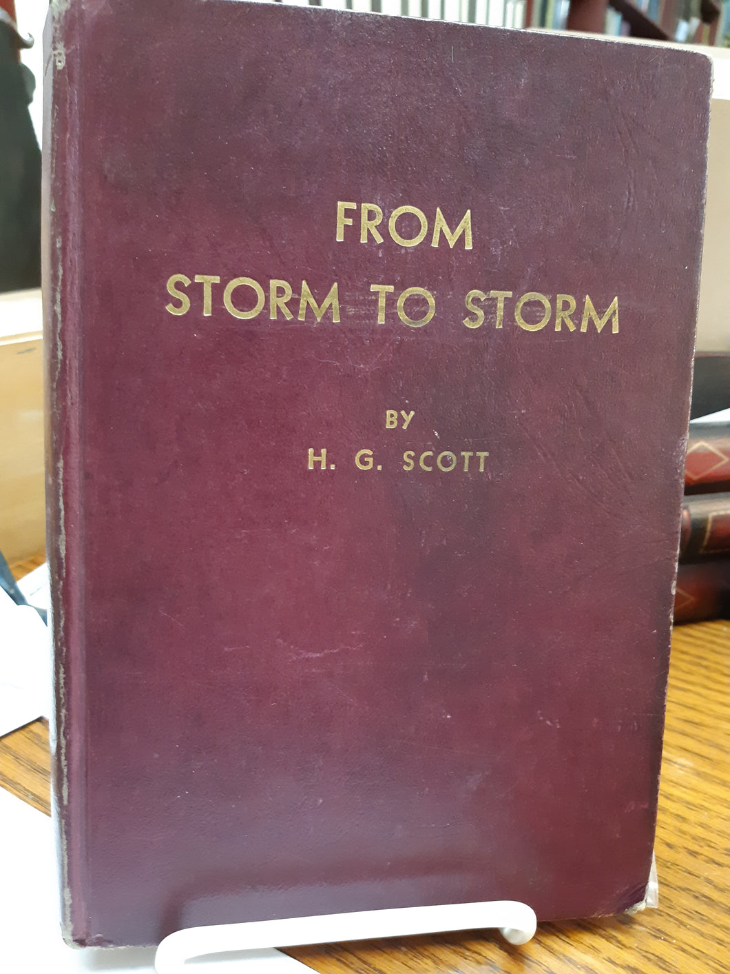 From Storm to Storm by H. G. Scott