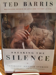 Breaking the Silence by Ted Barris