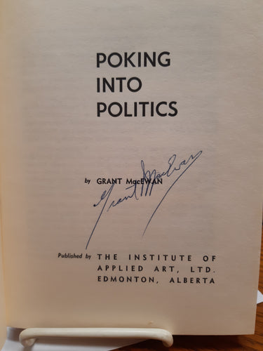 Poking Into Politics by Grant MacEwen
