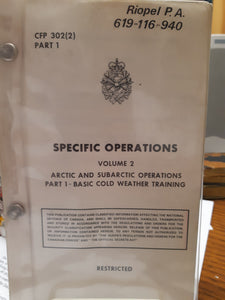 Specific Operations Volume 2 – Arctic and Subarctic Operations Part 1 – Basic Cold Weather Training